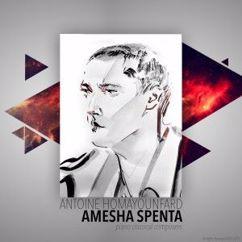 Antoine Homayounfard: Amesha Spenta