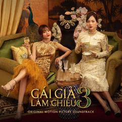Trang Pháp, Sỹ Tuệ, Khánh Linh,: Gái Già Lắm Chiêu 3 (Original Motion Picture Soundtrack)
