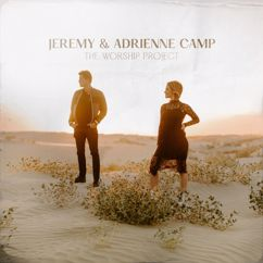 Jeremy Camp, Adrienne Camp: The Worship Project