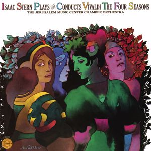 Isaac Stern: Isaac Stern Plays and Conducts Vivaldi The Four Seasons