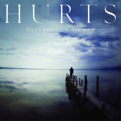 Hurts: Somebody To Die For (Unplugged)