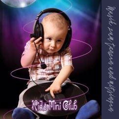 Various Artists: Kids Mini Club: Musik zum tanzen und mitsingen
