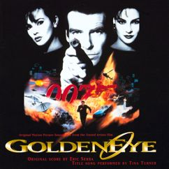 Eric Serra: The Goldeneye Overture (Part I: Half Of Everything Is Luck/Part II: The Other Half Is Fate/Part III: For England, James)