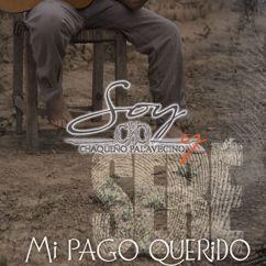 Chaqueño Palavecino: Mi Pago Querido