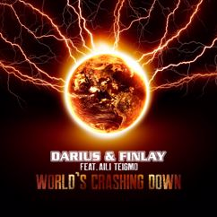 Darius & Finlay: World's Crashing Down