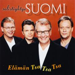 Solistiyhtye Suomi: Elämän Tsa Tsa Tsaa