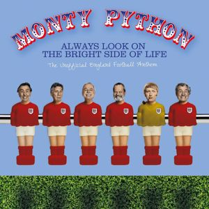 Monty Python: Always Look On The Bright Side Of Life (The Unofficial England Football Anthem)