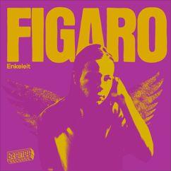 Figaro: Enkeleit