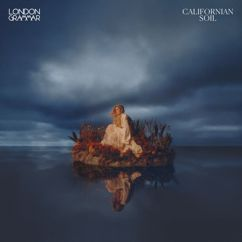 London Grammar: Californian Soil
