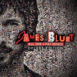 James Blunt: All the Lost Souls (Deluxe)