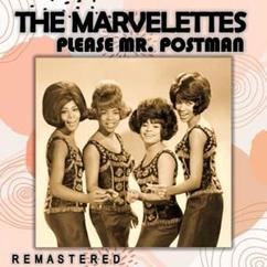 The Marvelettes: Please Mr. Postman (Remastered)