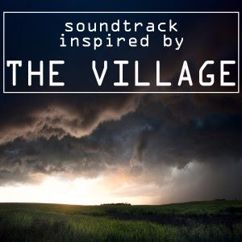 Various Artists: Soundtrack Inspired by the Village