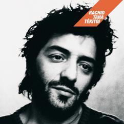 Rachid Taha: Stenna (Album Version)