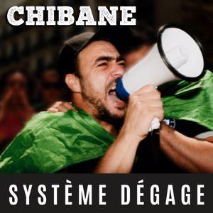 Chibane: Système dégage