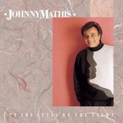Johnny Mathis: In The Still Of The Night