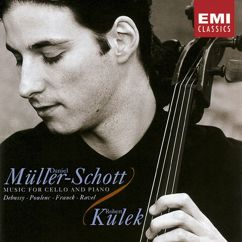 Daniel Muller-Schott: Debussy/Poulenc/Franck/Ravel:Music for Cello & Piano