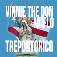 Vinnie the Don & Muflo: Treportorico