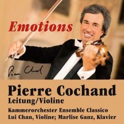 Pierre Cochand & Kammerorchester Ensemble Classico: Emotions