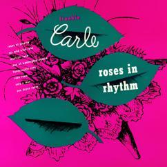 Frankie Carle: Roses in Rhythm