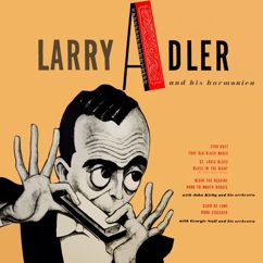 Larry Adler: Larry Adler and His Harmonica