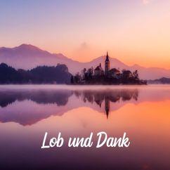 Der Kirchenmusikant: Lob und Dank