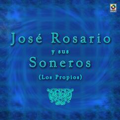 José Rosario y Sus Soneros: Anoche