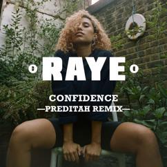 RAYE, Maleek Berry, Nana Rogues: Confidence (Preditah Remix)