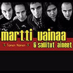Martti Vainaa & Sallitut Aineet: Toinen nainen