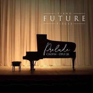 Piano Future Pieces: Chopin: Opus 28