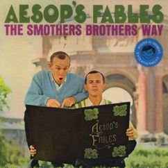 The Smothers Brothers: Aesop's Fables: The Smothers Brothers Way