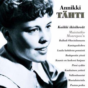 Annikki Tähti: (MM) Kaikki ikivihreät - Muistatko Monrepos'n