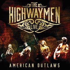 The Highwaymen: (Ghost) Riders in the Sky