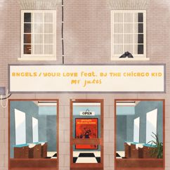 Mr Jukes: Angels / Your Love