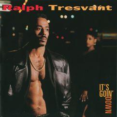 Ralph Tresvant: It's Goin' Down