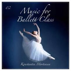 Konstantin Mortensen: Music for Ballet Class, Vol. 2