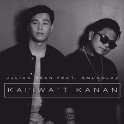 Julian Sean: Kaliwa't Kanan (feat. Smugglaz)