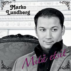 Marko Lundberg: Mitä etsit