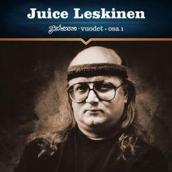 Juice Leskinen: Johanna-vuodet Osa 1