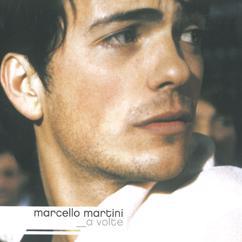 Marcello Martini: A volte