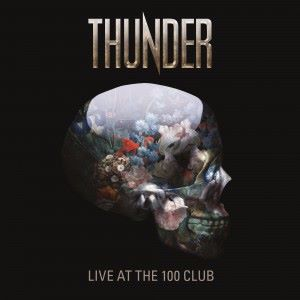 Thunder: Live at the 100 Club