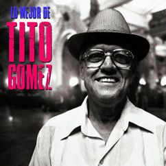 Tito Gómez: Santiaguera (Remastered)