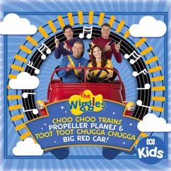 The Wiggles: Choo Choo Trains, Propeller Planes & Toot Toot Chugga Chugga Big Red Car!