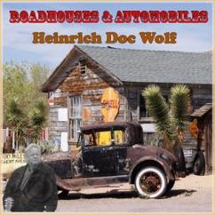 Heinrich Doc Wolf: Roadhouses & Automobiles 2020