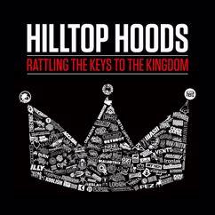 Hilltop Hoods: Rattling The Keys To The Kingdom