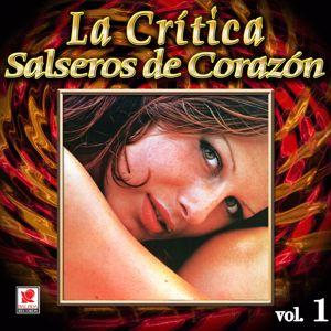 La Crítica: Colección De Oro: La Crítica Y Sus Cantantes, Vol. 1