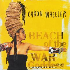 Caron Wheeler: Beach Of The War Goddess