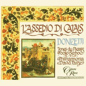 Christian du Plessis, Della Jones, David Parry, Philharmonia Orchestra: Donizetti: L'assedio di Calais