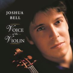 Joshua Bell, Antonín Dvorák: Rusalka, Op. 114: Song to the Moon