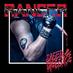 Ranger: Speed & Violence