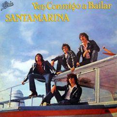 Santamarina: Si Te Vas, No Vuelvas Más